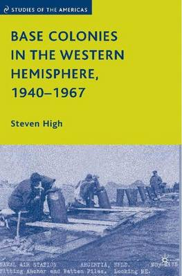 Base Colonies in the Western Hemisphere, 1940-1967 book
