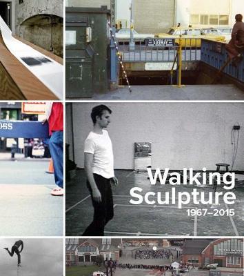 Walking Sculpture 1967-2015 book