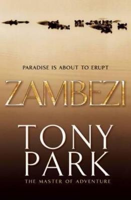 Zambezi by Tony Park