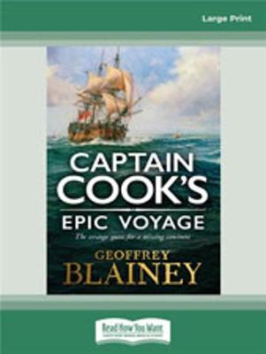 Captain Cook's Epic Voyage by Geoffrey Blainey