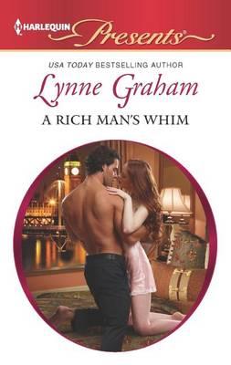 A Rich Man's Whim by Lynne Graham