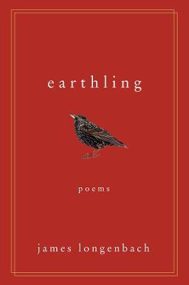 Earthling by James Longenbach
