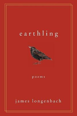 Earthling by James Longenbach