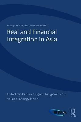 Real and Financial Integration in Asia by Aekapol Chongvilaivan
