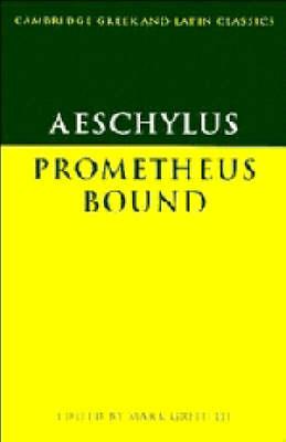 Aeschylus: Prometheus Bound by Aeschylus