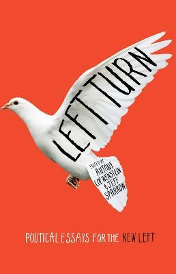 Left Turn by Antony Loewenstein