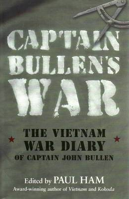 Captain Bullen's War by Paul Ham