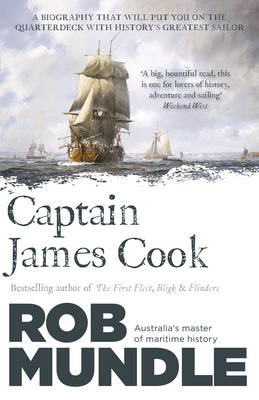 Captain James Cook by Rob Mundle