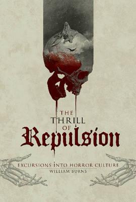 Thrill of Repulsion by William Burns