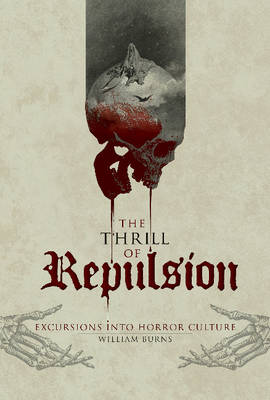 Thrill of Repulsion by William Burns