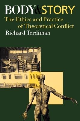 Body and Story by Richard Terdiman