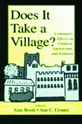 Does it Take a Village? by Alan Booth