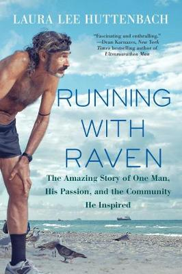 Running With Raven by Laura Lee P. Huttenbach