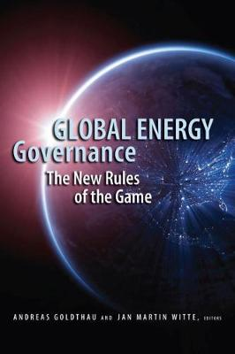 Global Energy Governance by Andreas Goldthau
