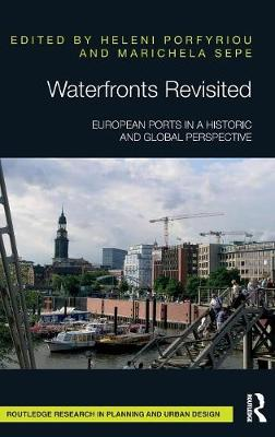 Waterfronts Revisited: European ports in a historic and global perspective book