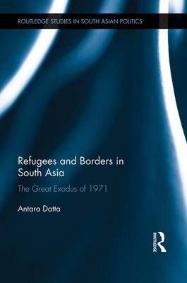 Refugees and Borders in South Asia book