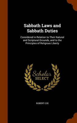 Sabbath Laws and Sabbath Duties by Robert Cox