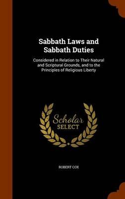 Sabbath Laws and Sabbath Duties by Robert Cox