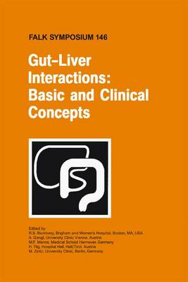 Gut-Liver Interactions: Basic and Clinical Concepts by R. Blumberg