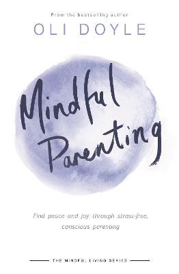 Mindful Parenting book