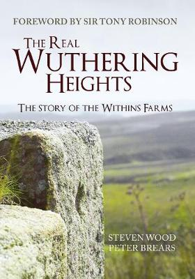 The Real Wuthering Heights by Steven Wood