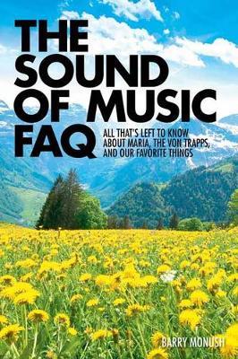 Sound of Music FAQ Bam Bk by Barry Monush