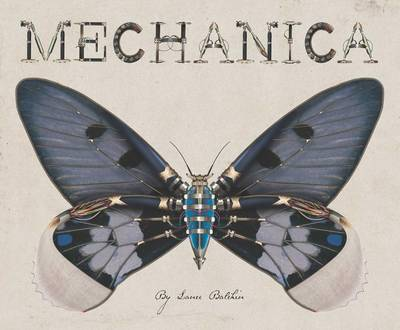 Mechanica by Lance Balchin