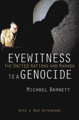Eyewitness to a Genocide by Michael Barnett