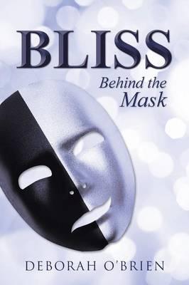 Bliss by Deborah O'Brien