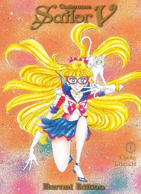 Codename: Sailor V Eternal Edition 1 (Sailor Moon Eternal Edition 11) book