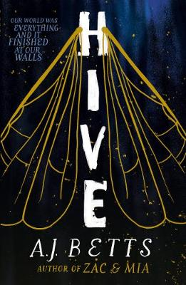 Hive: The Vault Book 1 by A. J. Betts