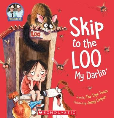 Skip to the Loo, My Darlin' by Topp Twins