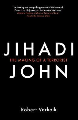 Jihadi John by Robert Verkaik
