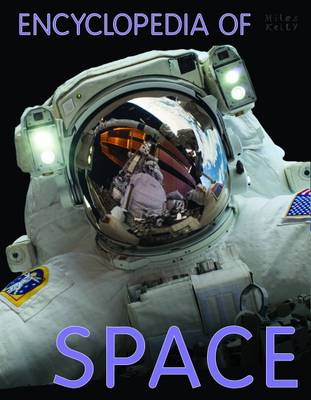 Encyclopedia of Space by Miles Kelly