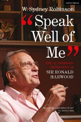 Speak Well of Me by W. Sydney Robinson