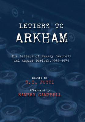 Letters to Arkham by S. T. Joshi