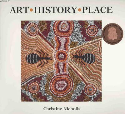 Art - History - Place by Christine Nicholls