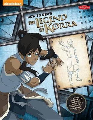 How to Draw The Legend of Korra by Walter Foster Creative Team