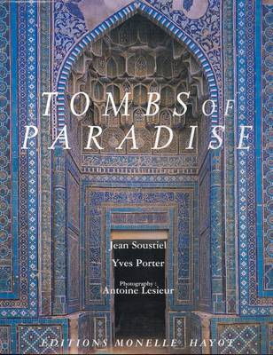 Tombs of Paradise by Jean Soustiel