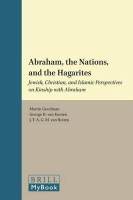 Abraham, the Nations, and the Hagarites by Martin Goodman