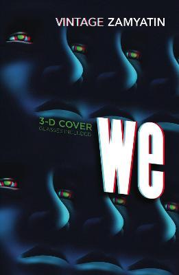 We: Introduction by Will Self by Yevgeny Zamyatin
