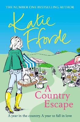 A A Country Escape by Katie Fforde