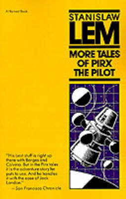 More Tales of Pirx the Pilot by Stanislaw Lem