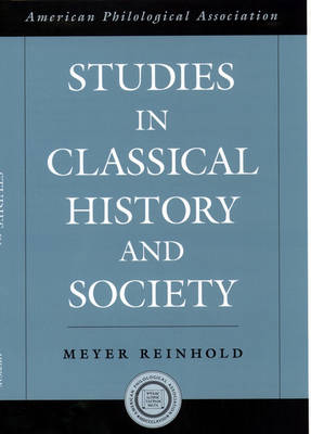 Studies in Classical History and Society book