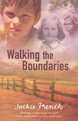 Walking The Boundaries by Jackie French