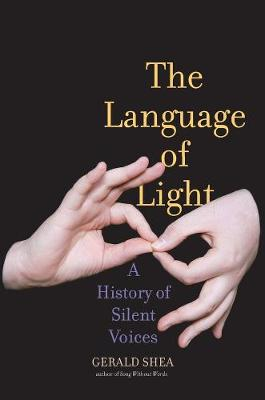 The Language of Light by Gerald Shea