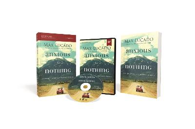 Anxious for Nothing Church Campaign Kit by Max Lucado