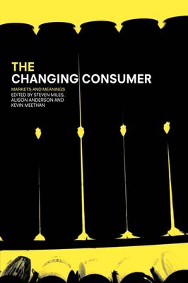 The Changing Consumer by Alison Anderson