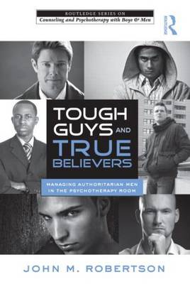 Tough Guys and True Believers book