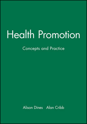 Health Promotion by Alison Dines